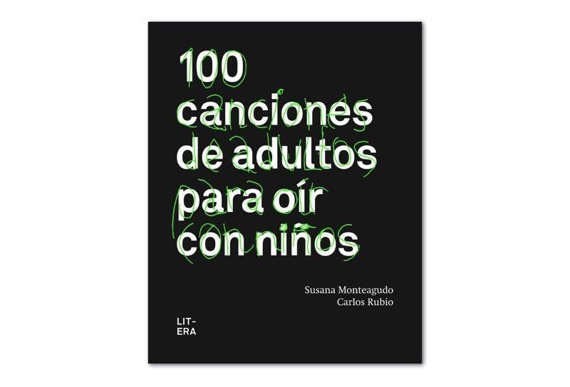 100 canciones de adultos para oír con niños