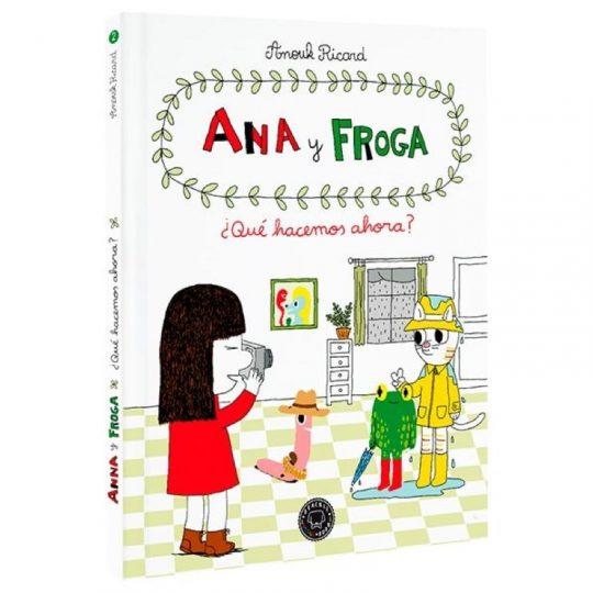 Ana y Froga 2: ¿Qué hacemos ahora?