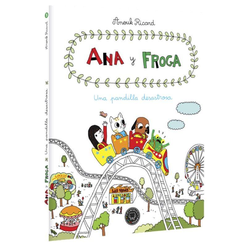 Ana y Froga 3: Una pandilla desastrosa, Blackie Books
