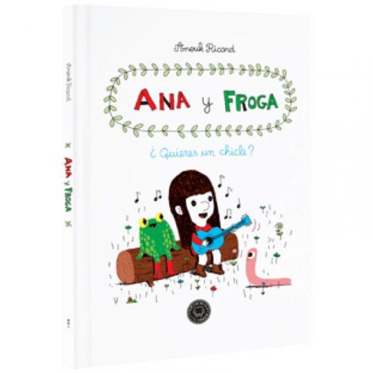 Ana y Froga 1: ¿Quieres un chicle?