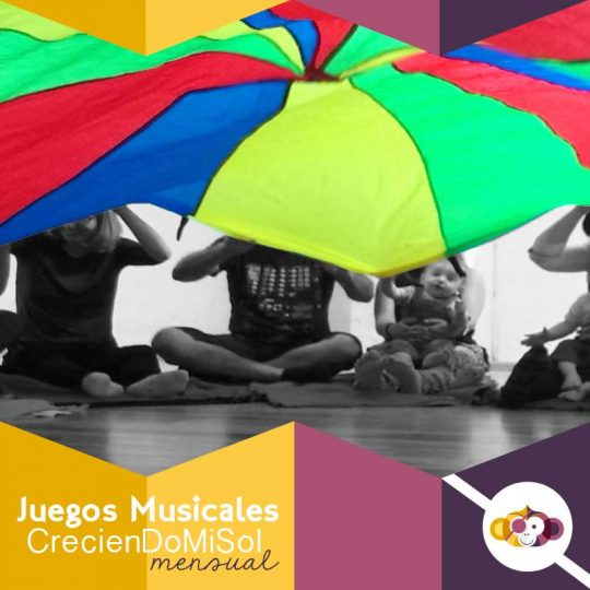 Juegos Musicales. CrecienDoMiSol - Sesión Mensual