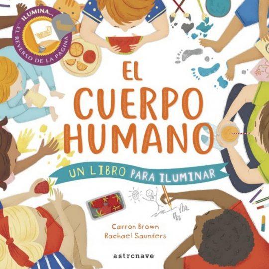 El cuerpo humano, una historia para iluminar