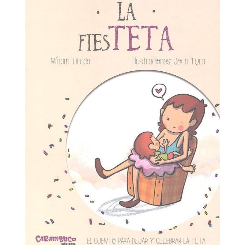 La FiesTETA, Carambuco Ediciones