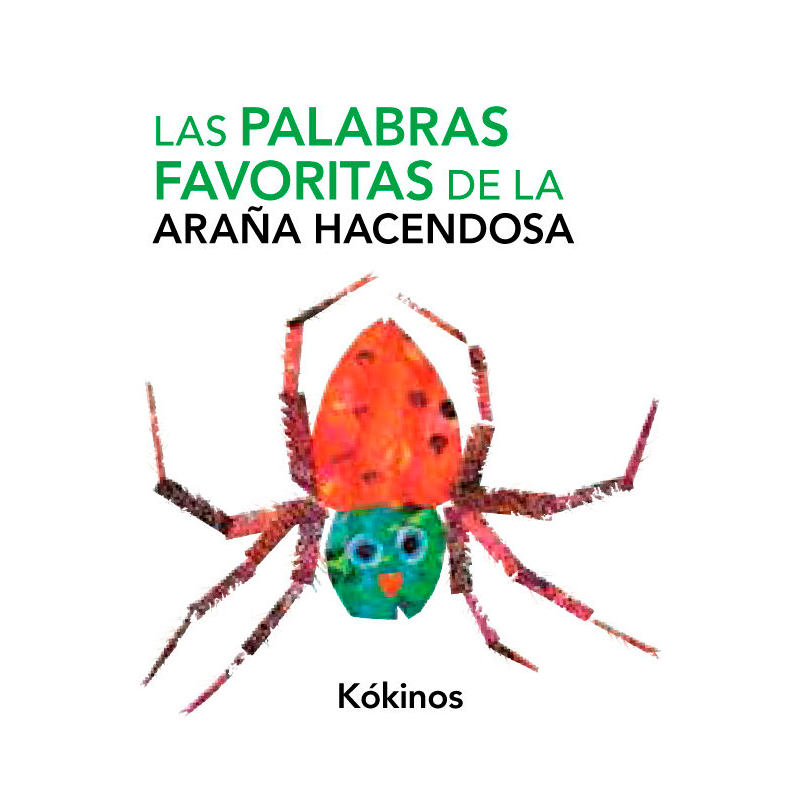 Las palabras favoritas de la Araña Hacendosa