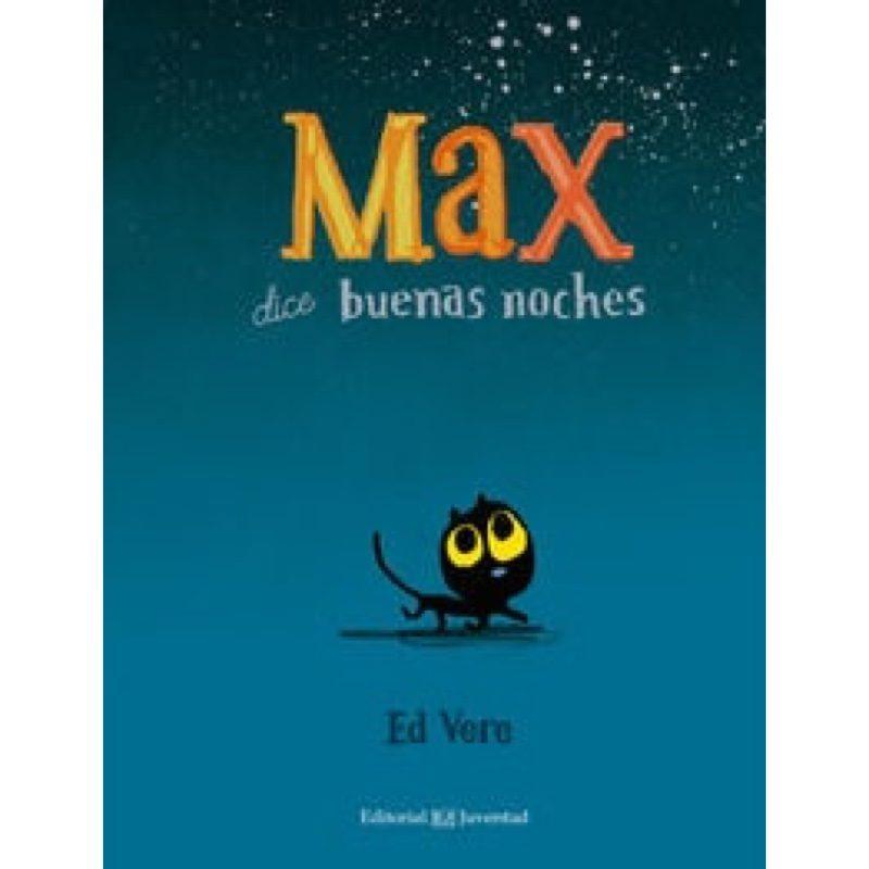 Max-dice-buenas-noches-albumes-ilustrados-monetes1