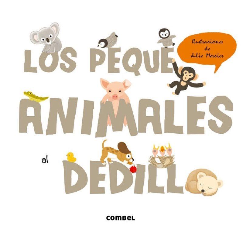 Los pequeanimales al dedillo, Editorial Combel.