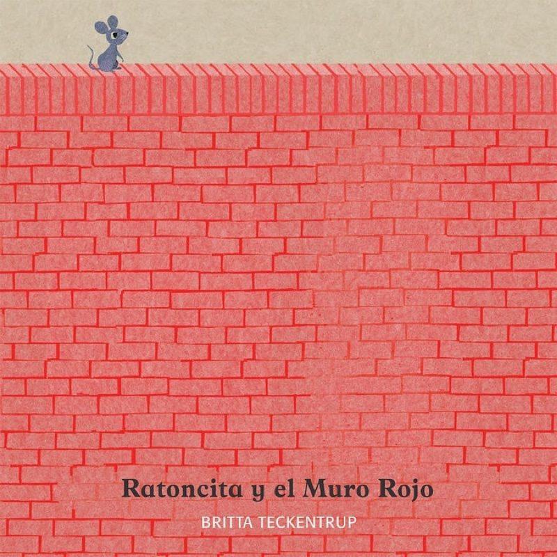 Ratoncita y el muro rojo, Editorial Nubeocho.