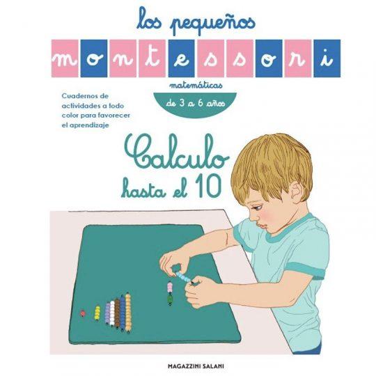 Los pequeños Montessori - Calculo hasta el 10 -