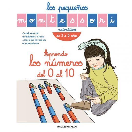 Los pequeños Montessori - Aprendo los números del 0 al 10 -