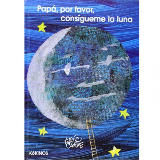 Papá, por favor, consígueme la luna