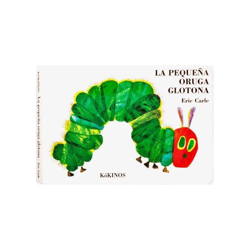 La pequeña oruga glotona (en cartoné)