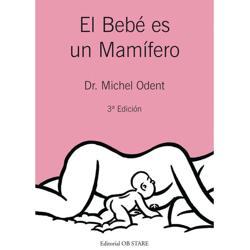libro-el-bebe-es-un-mamifero-michel-odent-monetes