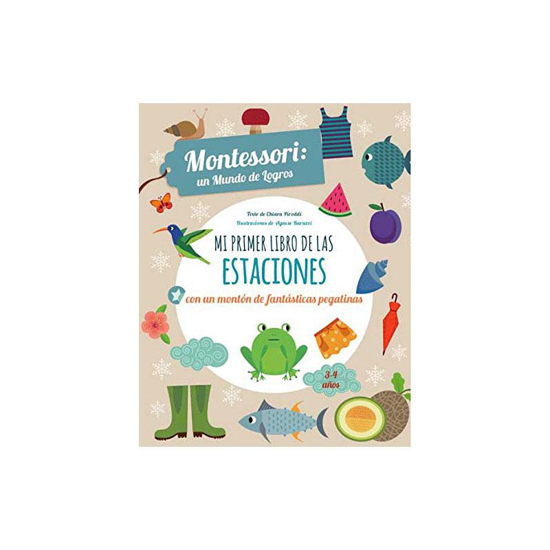 Montessori, un mundo de logros: Mi primer libro de las estaciones