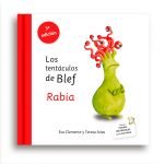 Los tentáculos de Blef – Rabia