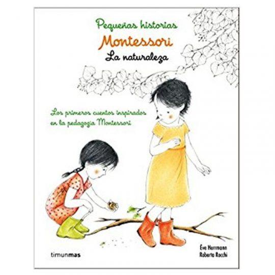 Montessori, Pequeñas historias La Naturaleza