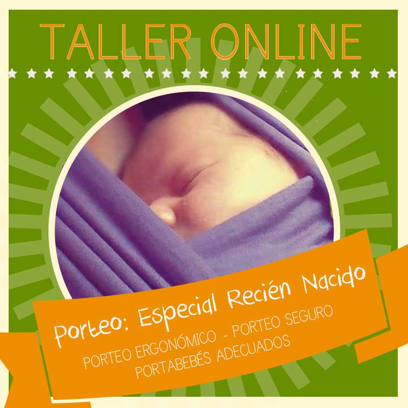 Taller ONLINE: Porteo Seguro. Porteo con Recién Nacidos.