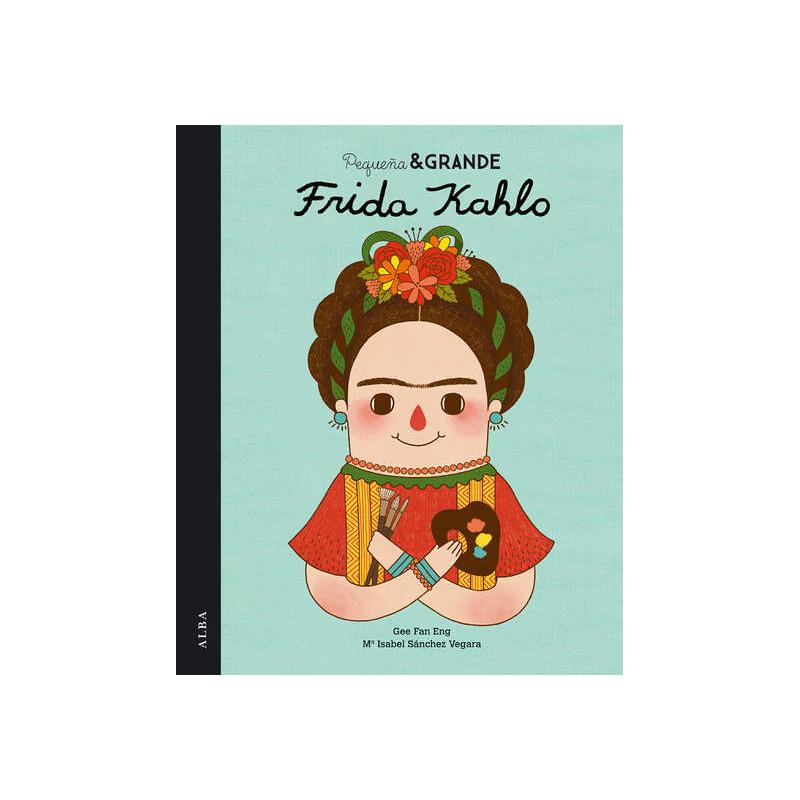 Pequeña y grande: Frida Kahlo